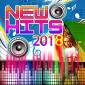 New Hits 2018 by Various Artists