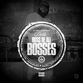 Boss of All Bosses by Dolla