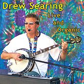 Live and Organic by Drew Searing