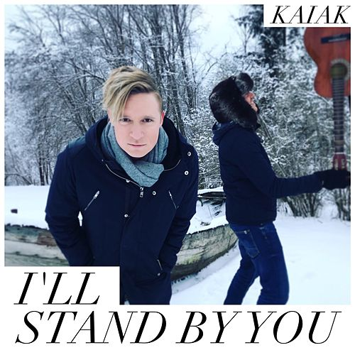 I'll Stand By You (Acoustic Version) de Kaiak