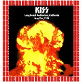 'Fried Alive' Long Beach Auditorium Long Beach, California, USA May 31st, 1974 (Hd Remastered Edition) von KISS
