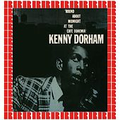 'Round About Midnight At The Cafe Bohemia (Hd Remastered Edition) by Kenny Dorham