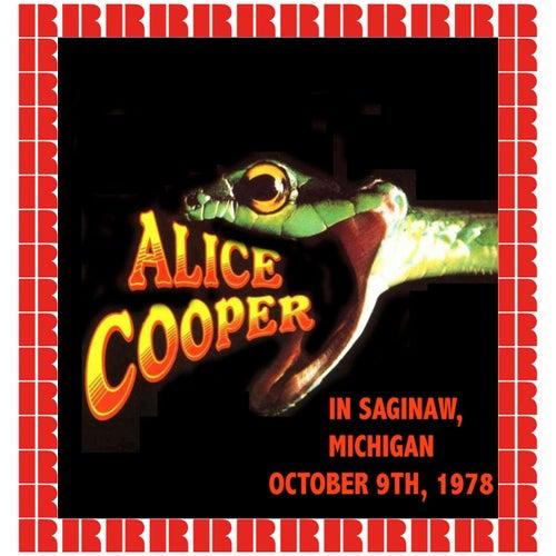 Saginaw, Michigan, October 9, 1978 (Hd Remastered Edition) di Alice Cooper