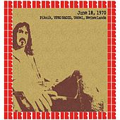 VPRO Radio Piknik, Uddel, June 18, 1970 (Hd Remastered Edition) by Frank Zappa