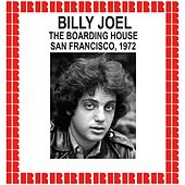 The Boarding House, San Francisco, 1972 (Hd Remastered Edition) by Billy Joel