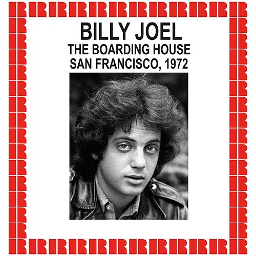 The Boarding House, San Francisco, 1972 (Hd Remastered Edition) de Billy Joel