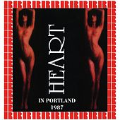 Portland Colloseum, Portland, 1987 (Hd Remastered Edition) de Heart