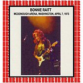 McDonough Arena, Georgetown University, Washington DC, April 7, 1973 (Hd Remastered Edition) by Bonnie Raitt