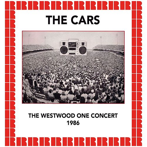 The Westwood One Concert, 1986 (Hd Remastered Edition) by The Cars