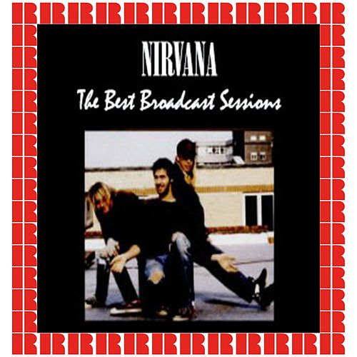 The Best Broadcast Sessions (Hd Remastered Edition) von Nirvana