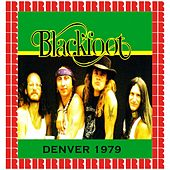 Rainbow Music Hall, Denver, 1979 (Hd Remastered Edition) by Blackfoot