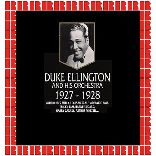 Duke Ellington And His Orchestra, 1927-1928 (Hd Remastered Edition) by Duke Ellington