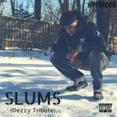 Slums (Dezzy Tribute) de #PrinceB