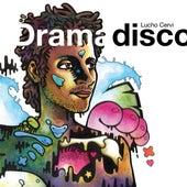 Dramadisco de Lucho Cervi