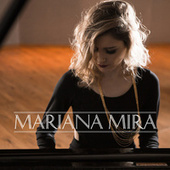 Mariana Mira by Mariana Mira