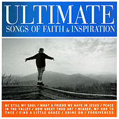 Ultimate Songs Of Faith & Inspiration de Various Artists
