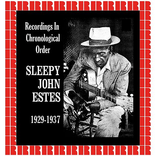 Recordings In Chronological Order, 1929-1937 (Hd Remastered Edition) by Sleepy John Estes