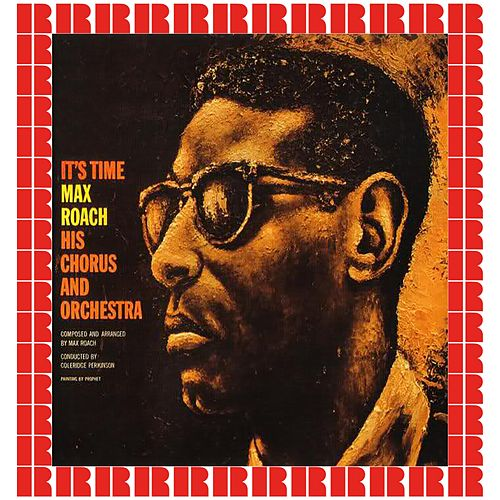 It's Time (Hd Remastered Edition) by Max Roach