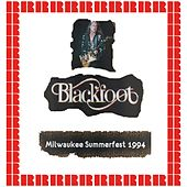 Summerfest, Milwaukee, July 10th, 1994 (Hd Remastered Edition) de Blackfoot