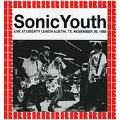 Liberty Lunch, Austin, Tx., November 26th, 1988 (Hd Remastered Edition) by Sonic Youth