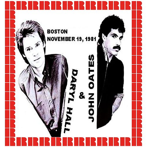 Orpheum Theater, Boston, November 19, 1981 (Hd Remastered Edition) by Hall & Oates