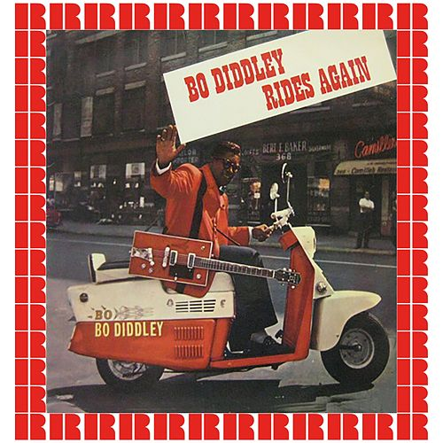 Bo Diddley Rides Again (Hd Remastered Edition) by Bo Diddley