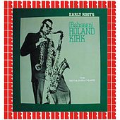 Early Roots, The Bethlehem Years (Hd Remastered Edition) de Roland Kirk