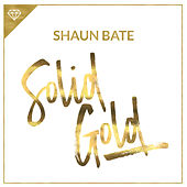 Solid Gold by Shaun Bate