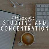 Music for Studying and Concentration: Reading and Study Songs by Various Artists