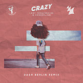 Crazy (Dash Berlin Remix) by Lost Frequencies and Zonderling