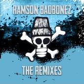 The Remixes by Ramson Badbonez