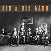 Bix and His Gang (and other bands too) de Various Artists