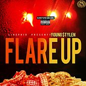 Flare Up by Young Stylen