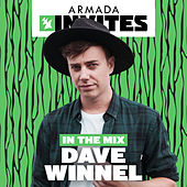 Armada Invites (In The Mix) - Dave Winnel van Various Artists