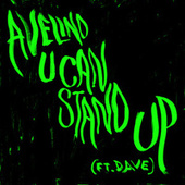 U Can Stand Up (Radio Edit) von Avelino