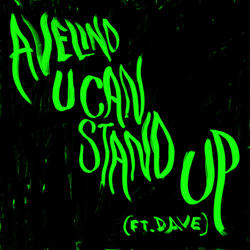 U Can Stand Up (Radio Edit) by Avelino