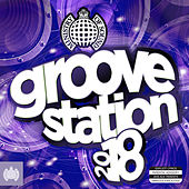 Groove Station 2018 - Ministry Of Sound by Various Artists