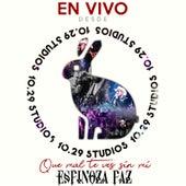 Que Mal Te Ves Sin Mi (En Vivo Desde 1029 Studios) by Espinoza Paz