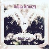 The American Gemini by Dolla Breezy