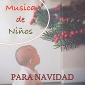 Musica de Niños para Navidad - Canciones Tradicionales, Clásicos de Navidad, Canciones Navideñas, Villancicos by Canciones de Navidad (Popular Songs)