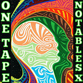 One Tape by Notables X