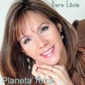 Planeta Terra de Vera Lúcia