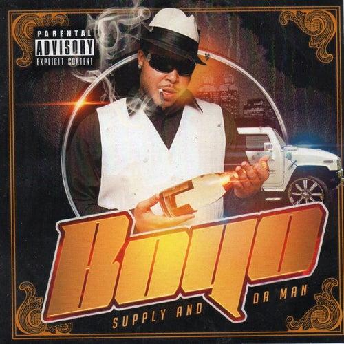 Supply and da Man by Boyo