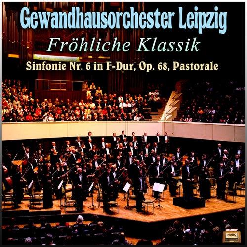 Fröhliche Klassik by Gewandhausorchester Leipzig