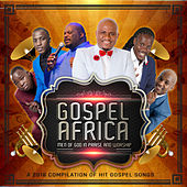 Gospel Africa - Men of God in Praise and Worship (2018 Hit Gospel Compilation) by Various Artists