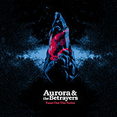 Tune out the Noise de Aurora & The Betrayers