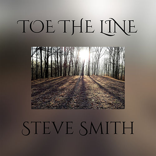 Toe The Line by Steve Smith