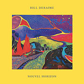 Nouvel horizon de Bill Deraime