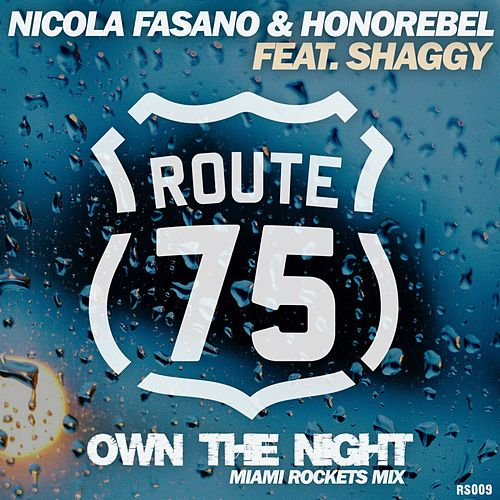 Own The Night (Miami Rockets Mix) by Nicola Fasano