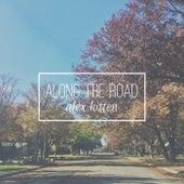 Along the Road by Alex Kitten